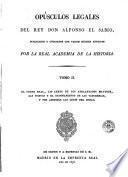 Opúsculos legales del rey don Alfonso el Sabio, 2