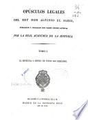 Opúsculos legales del rey Don Alfonso el Sabio
