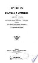 Opúsculos políticos y literarios