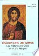 Oracion Ante Los Iconos