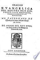 Oracion evangelica del maestro Fray Hortensio Felix Paravicino ... al patronato de España, de la Santa Madre Teresa de Iesus
