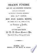 Oración fúnebre ... a la memoria del Ilmo. Sr. D. Juan García Benito ...
