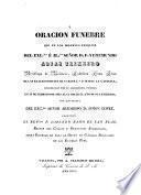 Oración fúnebre que en las exequias del Exmo. é Ilmo. Sr. D.F.Veremundo Arias Teixeiro, Arzobispo de Valencia,pronunció el Rmo.P.Lorenzo Ramo Sch. P.