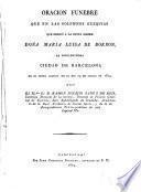 Oracion Funebre que en las...Exequias que dedicó á la Reina Madre Doña Maria Luisa de Borbon la...Ciudad de Barcelona en su Santa Iglesia en el dia 23 de Marzo de 1819...