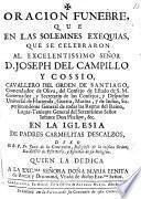 Oracion Funebre que en las exequias que se celebraron al Señor D. J. de Campillo y Cossio ... dixo ... Juan de la Concepcion