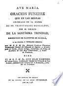 Oracion funebre que en las honras celebradas en la iglesia de pp. Trinitarios Descalzos por el colegio de la Santísima Trinidad ... a la ... memoria del ... Antonio Gaspar Vermejo ...