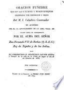 Oración Funebre que en las solemnes Exequias celebradas por el alma del Señor D. Fernando VII de Borbón (Q.E.E.G) Rey de España y de las Indias dijo El Pbro. D. Francisco Javier Sarra y Calofel