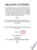 Oración Funebre que en las solemnes exequias con que el Gobernador y Ayuntamiento de la Ciudad de Mataró honro a la memoria del Excmo. Sr. D. Jaime Creus y Mati, Arzobispo de Tarragona dijo El R.P. Fr. Magin Ferrer
