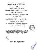 Oración fúnebre, que en las solemnes exequias del exc.mo. sr. d. Federico Gravina ... celebradas por sus albaceas en la iglesia de RR. PP. Carmelitas Descalzos de la ciudad de Cadiz a 29 de mayo de 1806, dixo ... don Josef Ruiz y Román ..