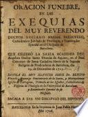 Oracion funebre,en las Exequias del Muy Reverendo Doctor Luciano Marsal...,en el R.Convento de Santa Cathalina...dia 29.de Deziembre de 1705...