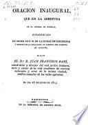 Oración inaugural que en la abertura de la Cátedra de Botánica, establecida de orden de S.M. en la ciudad de Barcelona a espensas de la Real Junta de Gobierno del Comercio de Cataluña, dijo
