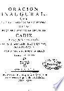 Oracion inaugural que para la renovacion de los estudios dixo en el Real Colegio de Cirujia de Cadiz el dia 3. de octubre de 1766 el Dr. D. Bernardo Beau y Roland...