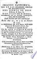 Oracion panegirica que en las solemnes fiestas de beatificacion del siervo de Dios El Exmo. E Illmo. Sr. Don Juan de Ribera