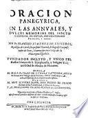Oracion panegyrica en las annuales y dulces memorias del sancto cardenal ...