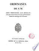 Ordenanza de S. M. que prescribe las reglas con que se ha de hacer el Corso de Particulares contra los enemigos de la Corona