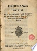 Ordenanza de S.M.que prescribe las reglas con que se ha de hacer el Corso de Particulares contra los enemigos de la Corona