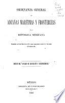 Ordenanza general de aduanas marítimas y fronterizas de la República mexicana