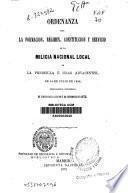 Ordenanza para la formación, régimen, constitución y servicio de la Milicia Nacional Local de la Península e Islas adyacentes, de 14 de Julio de 1822, restablecida y reformada en virtud de la Ley 2 de Septiembre de 1873