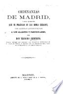 Ordenanzas de Madrid, y otras diferentes, que se practican en las ciudades de Toledo y Sevilla, etc