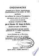 Ordenanzas [de Policía urbana y rural para la villa de Madrid y su término] formadas por el Excmo. Ayuntamiento Constitucional en 15 de octubre de 1847, aprobadas por el ... Conde de Vistahermosa ...