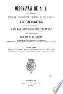 Ordenanzas de S.M. para el régimen, disciplina, subordinacion y servicio de sus ejércitos, adicionadas previa autorización de S.M.