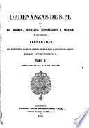 Ordenanzas de S.M. para el régimen, disciplina, subordinanción y servicio de sus ejércitos