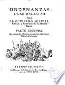 Ordenanzas de su magestad para el govierno militar politico, y económico de su armada naval