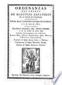Ordenanzas del Gremio de Maestros Zapateros de ... Bacelona, aprobadas por el ... Consejo de Castilla a 7 de julio de 1800