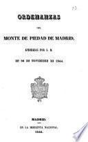 Ordenanzas del Monte de Piedad de Madrid aprobadas por S.M. en 25 de Noviembre de 1844