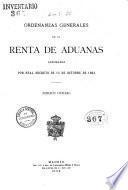 Ordenanzas generales de la renta de aduanas aprobadas por Real Decreto de 15 de octubre de 1894