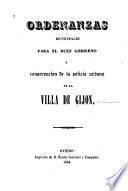 Ordenanzas municipales para el buen gobierno y conservación de la policía urbana de la villa de Gijon