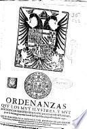 Ordenanzas que los muy ilustres y muy magnificos señores Granada mandaron guardar para la buena gouernacion de su Republica, impressas año de 1552