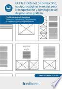 Órdenes de producción, equipos y páginas maestras para la maquetación y compaginación de productos gráficos. ARGP0110