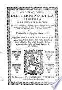 Ordinaciones del término de la almotilla de la ciudad de Zaragoza inclusas en ellas todas las resoluciones que en diferentes capitulos de dicho termino se han tomado, desde el año 1662, hasta el de 1678 inclusive