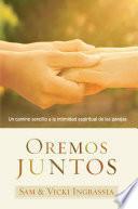 Oremos juntos / Praying Together