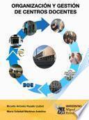 Organización y Gestión de Centros Docentes