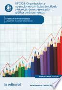 Organización y operaciones con hojas de cálculo y técnicas de representación gráfica de documentos. ADGG0108