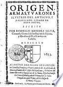 ORIGEN, ARMAS, Y VARONES ILVSTRES DEL ANTIGVO, Y CALIFICADO LINAGE DE BARRIENTOS