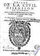 Origen de la civil disension de Flandes con lo... en dos partes