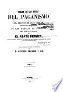 Origen de los dioses del paganismo y del sentido de las fábulas