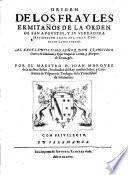 Origen De Los Frayles Ermitanos De La Orden De San Augustin, Y Su Verdadera Institucion Antes Del Gran Concilio Lateranense