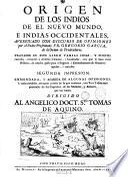 Origen de los Indios del nuevo mundo, e Indias occidentales ... presentado Fr. Gregorio Garcia ...