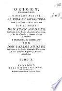 Origen, progresos y estado actual de toda la literatura