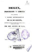 Origen, progresos y límites de la población, y examen histórico-crítico de la de España