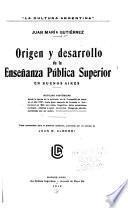 Origen y desarrollo de la enseñanza pública superior en Buenos Aires