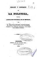 Origen y espiritu de la política y de la legislación universal de los imperios