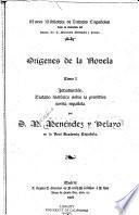 Orígenes de la novela ...: Introducción; tratado histórico sobre la primitiva novela española