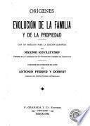 Orígenes y evolución de la familia y de la propiedad