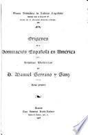 Origines de la dominación española en América