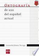 Ortografía de uso español actual